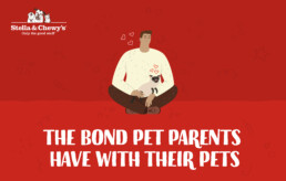 Stella & Chewy's- The bond pet parents have with their pets-1